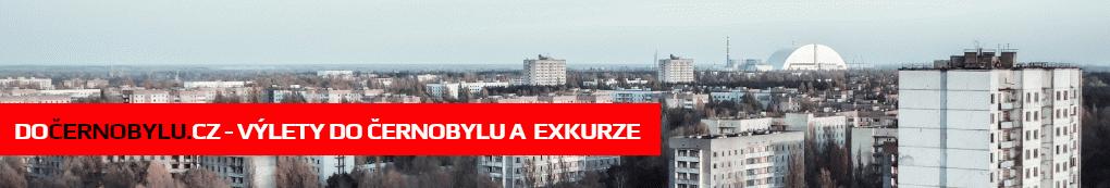 dočernobylu.cz - zájezd do Černobylu a černobylské exkurze