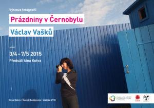 Výstava fotografií Václava Vašků – Prázdniny v Černobylu
