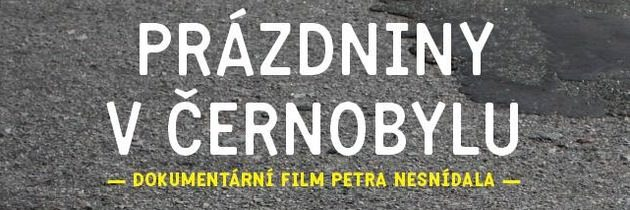 Pozvánka na premiéru filmu Prázdniny v Černobylu